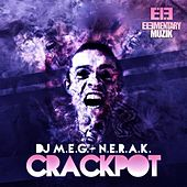 Crackpot by DJ M.E.G.