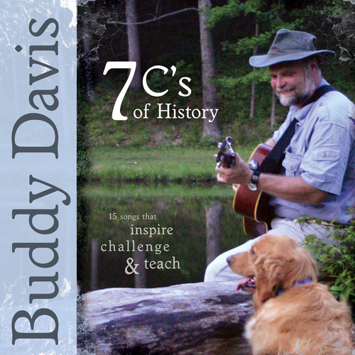 Play & Download 7 C's of History by Buddy Davis | Napster
