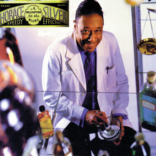 Play & Download A Prescription For The Blues by Horace Silver | Napster
