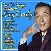 Two to Tango: Rare Duets With Bing Crosby and His Friends by Various Artists