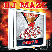 Play & Download R'n'B Dancehall Selexion, Pt. II by DJ Maze | Napster