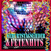 Play & Download Geburtstagslieder und Fetenhits by Various Artists | Napster