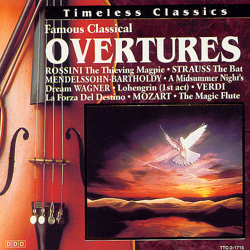 Play & Download Famous Classical Overtures by Various Artists | Napster