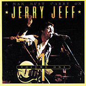 A Man Must Carry On Vol. 1 by Jerry Jeff Walker
