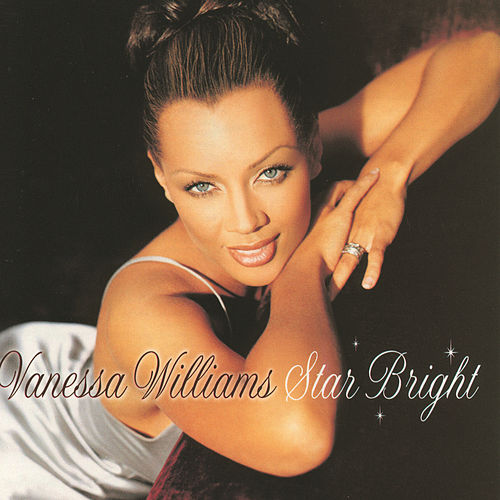 Play & Download Star Bright by Vanessa Williams | Napster