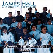 Play & Download According to James Hall, Chapter 3 by James Hall (Gospel)/Worship... | Napster