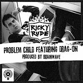 Play & Download Problem Child by Ricky Rudie | Napster