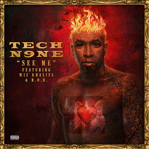 Play & Download See Me (feat. Wiz Khalifa, B.o.B.) by Tech N9ne | Napster