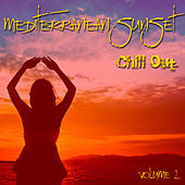 Mediterranean Sunset Chill Out Vol 2 by Various Artists