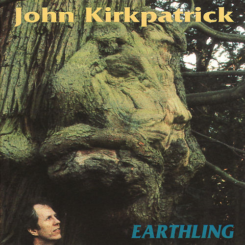 Play & Download Earthling by John Kirkpatrick | Napster