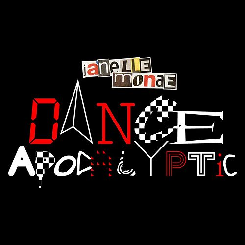 Play & Download Dance Apocalyptic by Janelle Monae | Napster