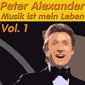 Play & Download Musik ist mein Leben, Vol. 1 by Peter Alexander | Napster