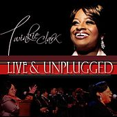 Live & Unplugged by Twinkie Clark