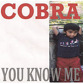 Play & Download You Know Me by Cobra | Napster