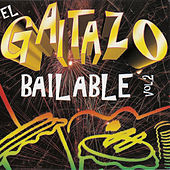Play & Download El Gaitazo Bailable, Vol. 2 by Various Artists | Napster