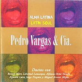 Play & Download Alma Latina (Latin Soul) by Pedro Vargas | Napster