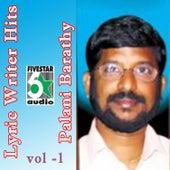 Play & Download Lyric Writer Hits - Palani Barathy, Vol. 1 by Various Artists | Napster