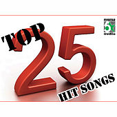 Top 25 Hit Songs by Various Artists