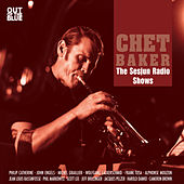The Sesjun Radio Shows by Chet Baker