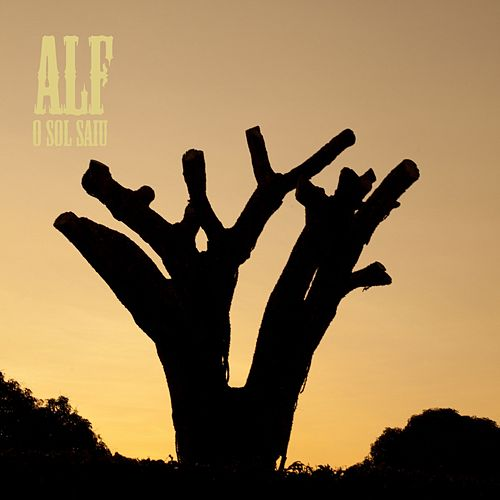 Play & Download O Sol Saiu by ALF | Napster