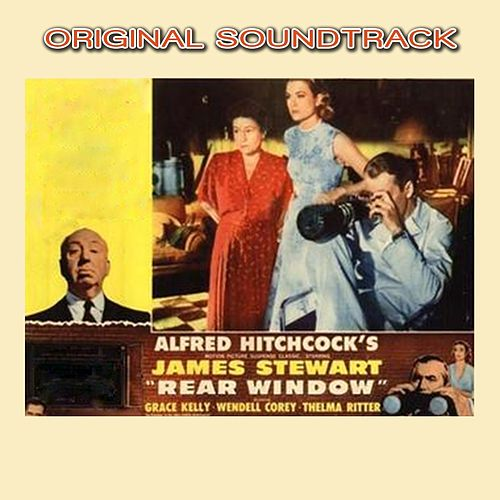 Rear Window Main Title (Original Soundtrack Theme from 'Rear Window') by Franz Waxman
