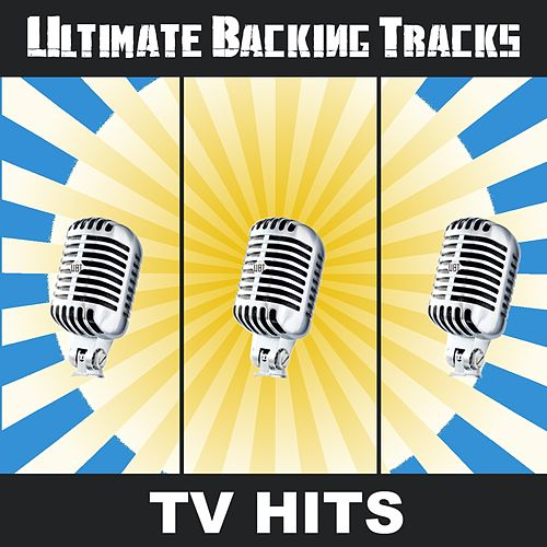 Ultimate Backing Tracks: Tv Hits by Soundmachine