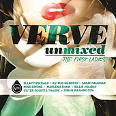 Verve Unmixed: The First Ladies by Various Artists