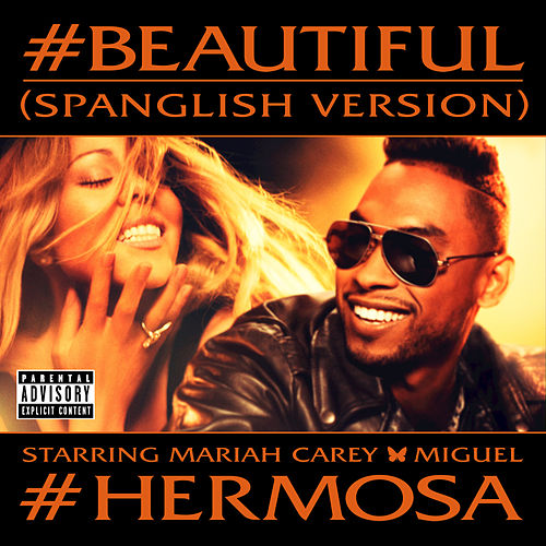 Play & Download #Beautiful (Spanglish Version) by Mariah Carey | Napster