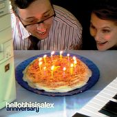Play & Download Anniversary by Hellothisisalex | Napster