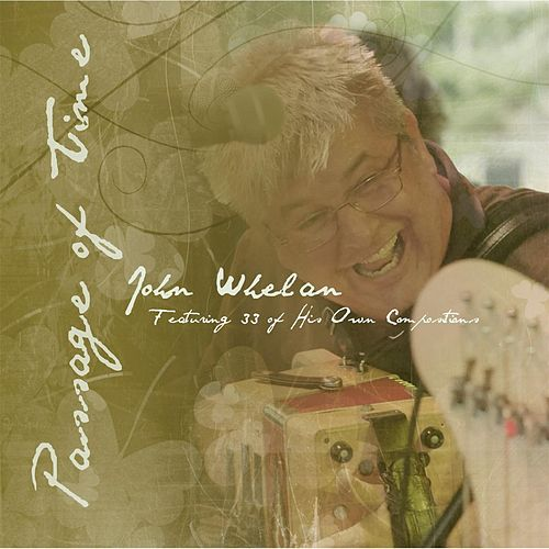 Play & Download Passage of Time by John Whelan | Napster