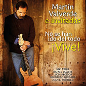 Play & Download Vive, No Se Han Ido del Todo - EP by Martin Valverde | Napster