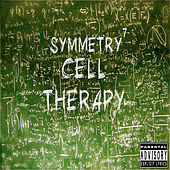 Play & Download Cell Therapy by Symmetry | Napster