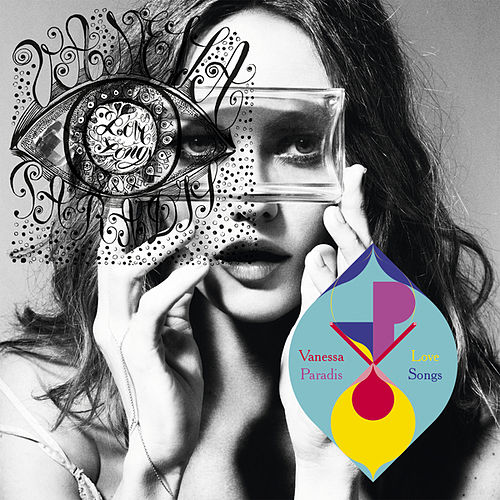 Play & Download Love Songs by Vanessa Paradis | Napster