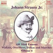 Play & Download 100 Most Famous Works Vol. 4 by Johann Strauss, Jr. | Napster