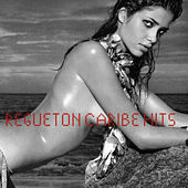 Play & Download Regueton Caribe Hits by Various Artists | Napster
