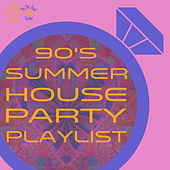 Tie the Knot Tunes Presents: 90's Summer House Party Playlist by Various Artists
