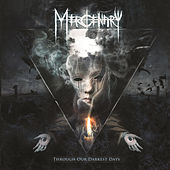 Play & Download Through Our Darkest Days by Mercenary | Napster