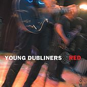 Play & Download Red by Young Dubliners | Napster
