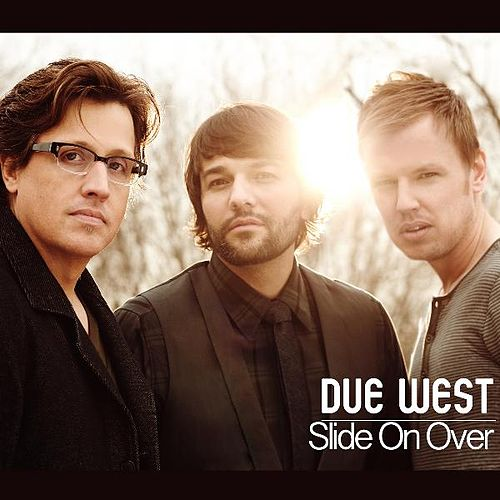 Play & Download Slide on Over by Due West | Napster