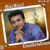 Mega Hits of Unnikrishnan, Vol.  2 by Various Artists