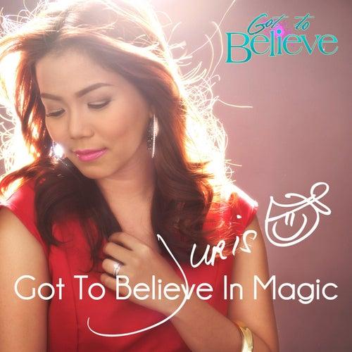 Got to Believe in Magic - Single by Juris