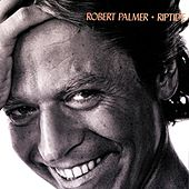 Riptide by Robert Palmer