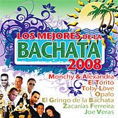 Play & Download Los Mejores de la Bachata 2008 by Various Artists | Napster