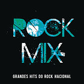 Rock Mix - Grandes Hits do Rock Nacional de Various Artists