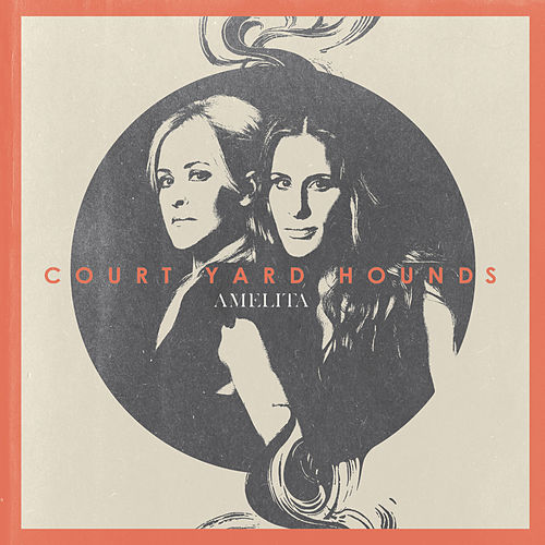 Play & Download Amelita by Court Yard Hounds | Napster
