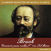 Play & Download Bruch: Concierto para Violín No. 1 en Sol Menor by Orquesta Lírica de Barcelona | Napster