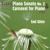 Play & Download Robert Schumann: Piano Sonata No. 2 in G Minor & Carnaval for Piano (1950) by Emil Gilels | Napster