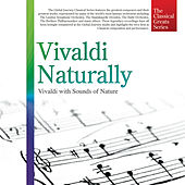 Play & Download The Classical Greats Series, Vol.48: Vivaldi Naturally by Global Journey | Napster