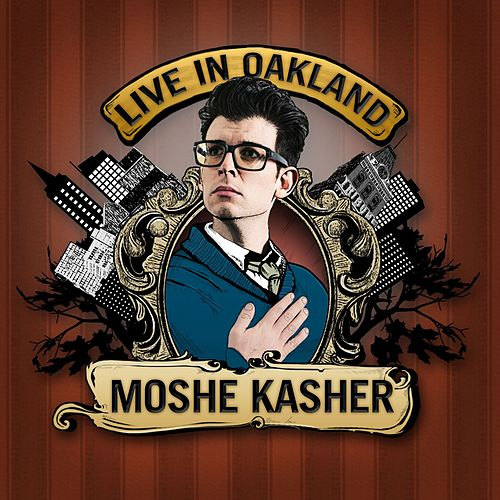 Play & Download Live In Oakland by Moshe Kasher | Napster