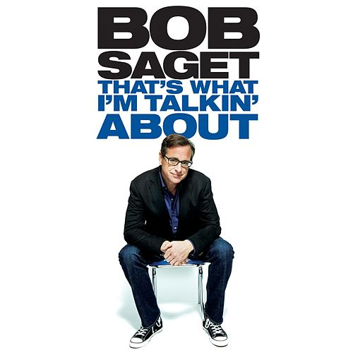 Play & Download That's What I'm Talkin' About by Bob Saget | Napster